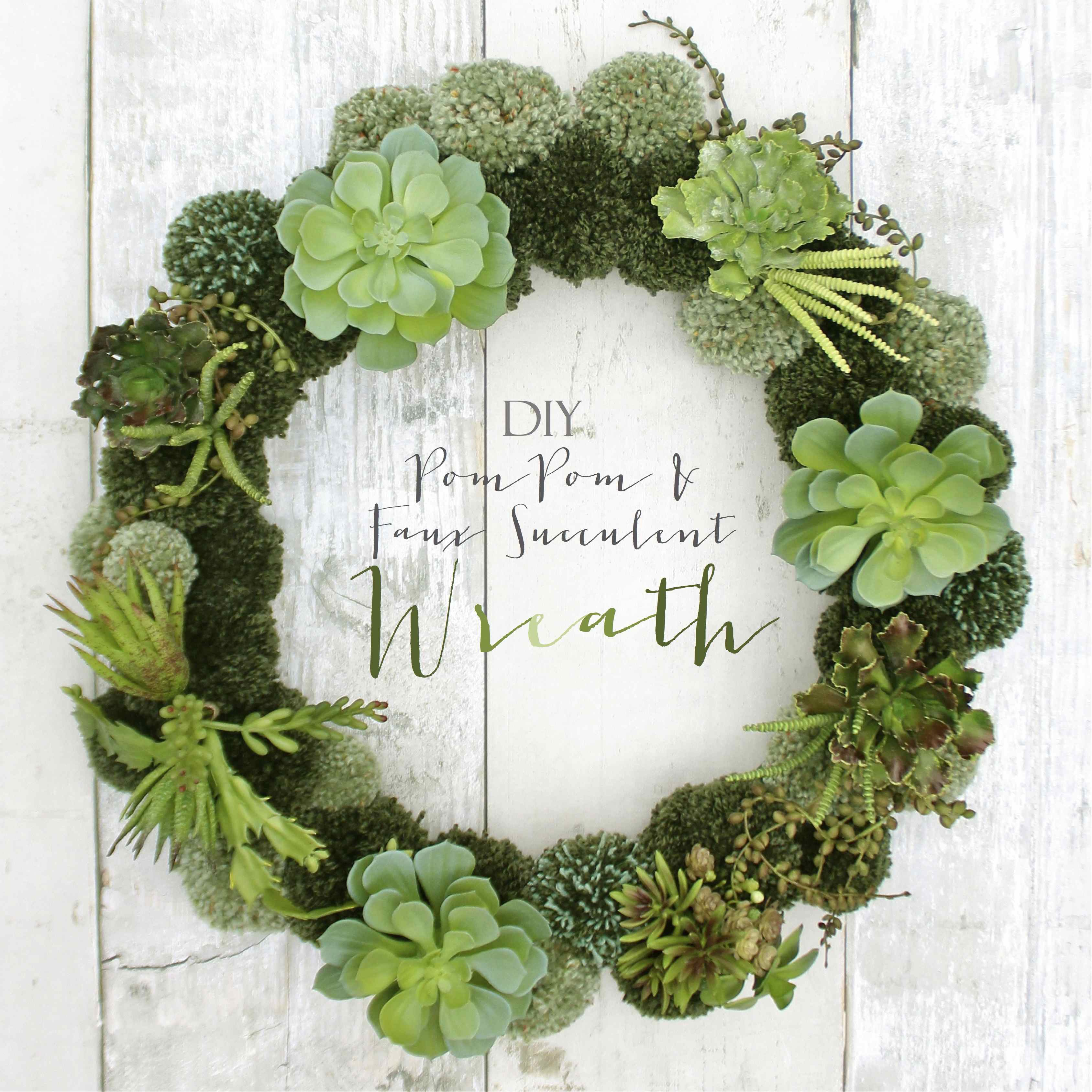 Diy Pom Pom And Faux Succulent Wreath